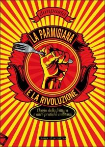 "Don Pasta ""La parmigiana e la rivoluzione"""